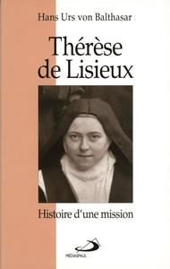 THERESE DE LISIEUX -HISTOIRE D'UNE MISSION