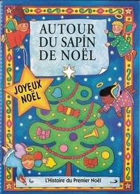 AUTOUR DU SAPIN DE NOEL