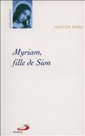 MYRIAM, FILLE DE SION