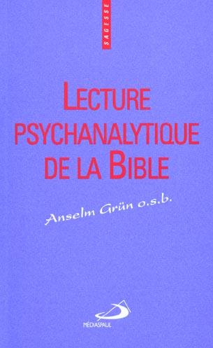 LECTURE PSYCHANALYTIQUE DE LA BIBLE