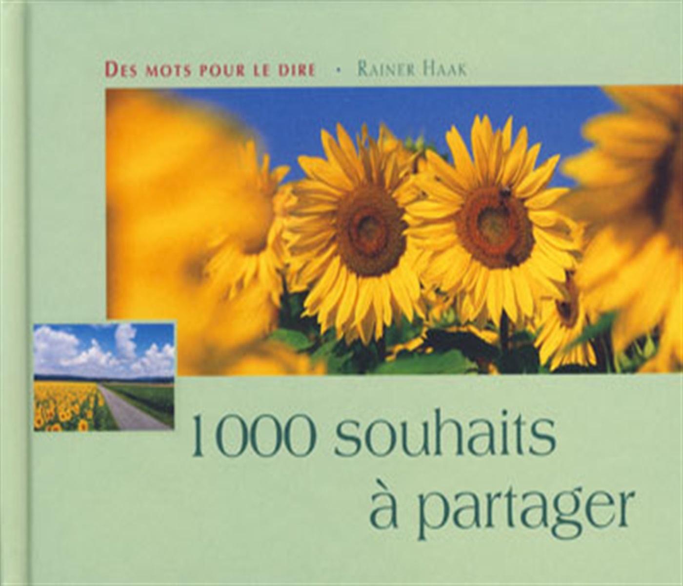 1000 SOUHAITS A PARTAGER
