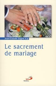 SACREMENT DE MARIAGE (LE)