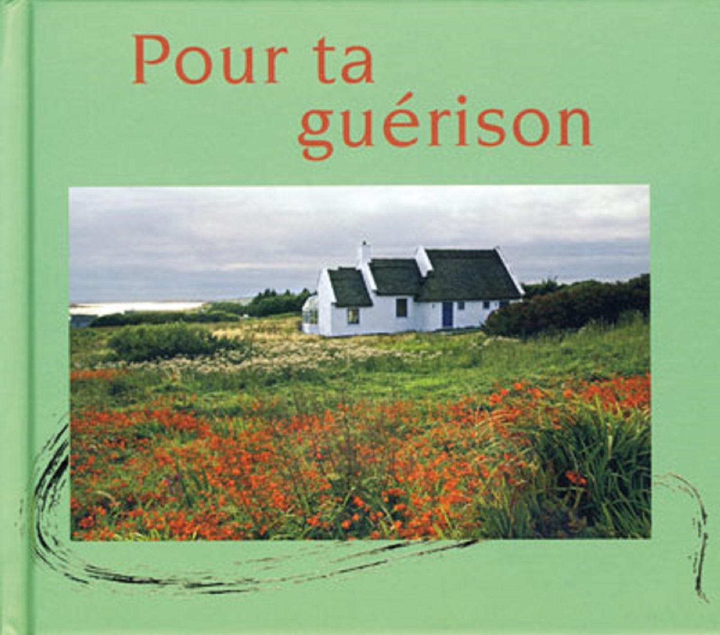 POUR TA GUERISON