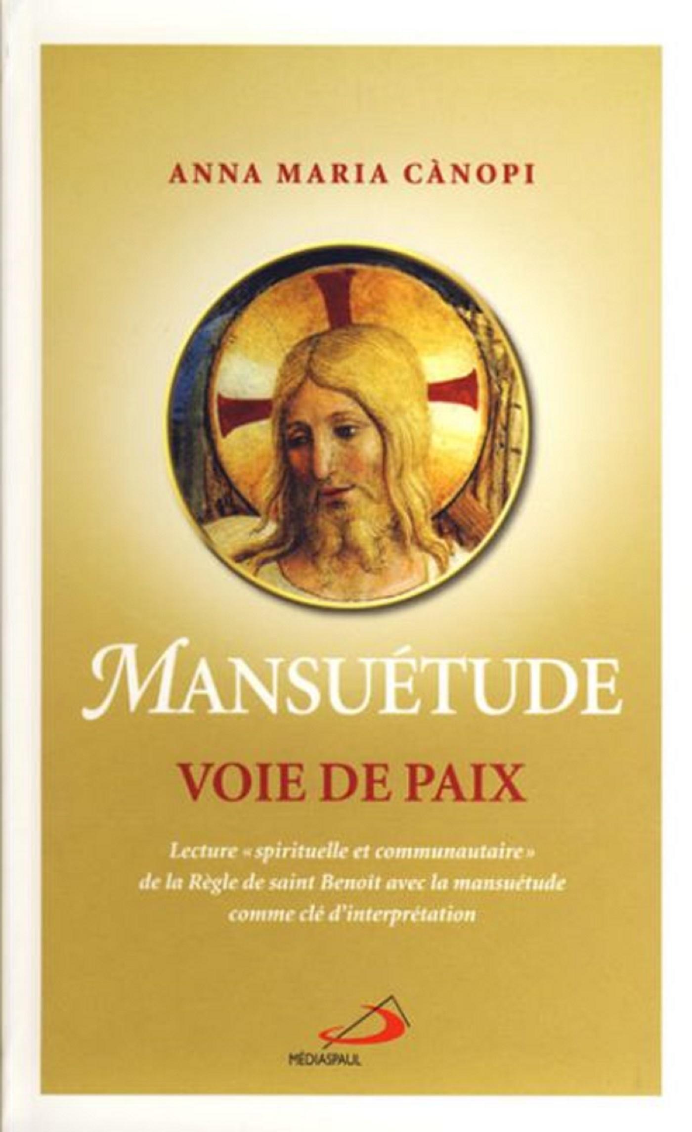MANSUETUDE  VOIE DE PAIX