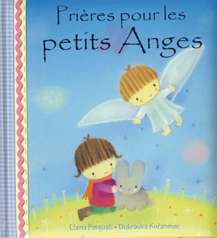 PRIERES POUR LES PETITS ANGES