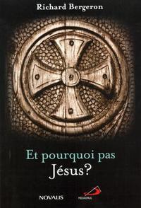 ET POURQUOI PAS JESUS