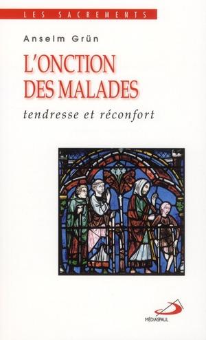 ONCTION DES MALADES (L')