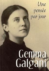GEMMA GALGANI : UNE PENSEE PAR JOUR