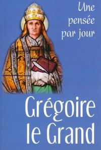 GREGOIRE LE GRAND