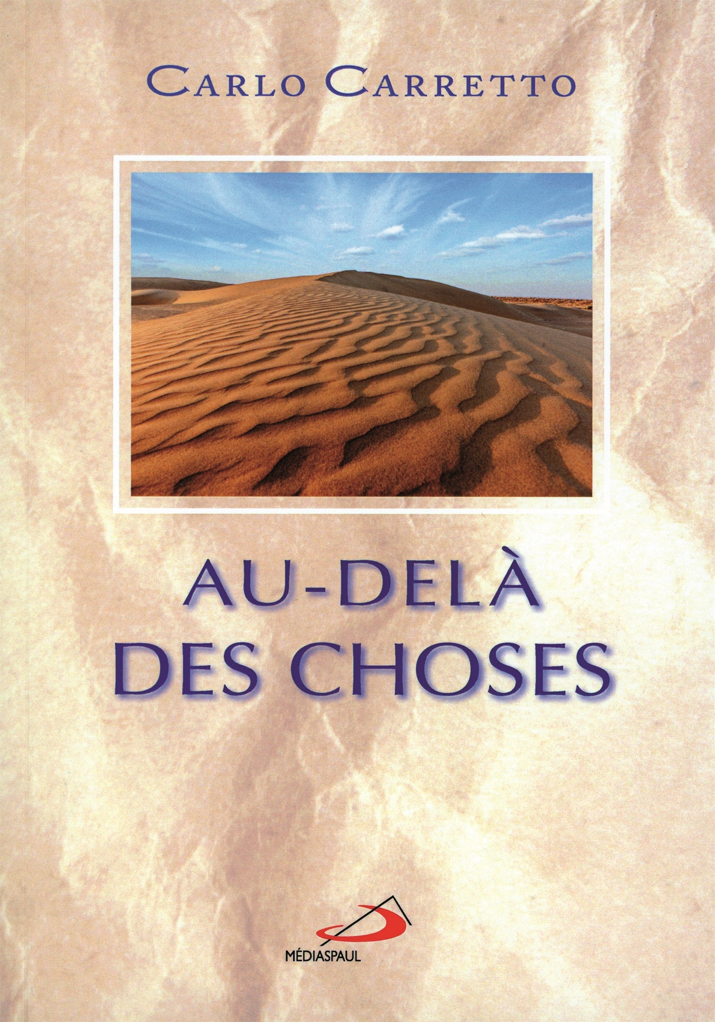 AU DELA DES CHOSES