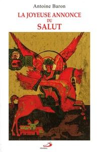 JOYEUSE ANNONCE DU SALUT (LA)