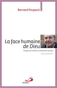 FACE HUMAINE DE DIEU (LA)