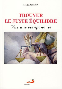 TROUVER LE JUSTE EQUILIBRE (L')