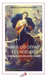 MARIE QUI DEFAIT LES NOEUDS