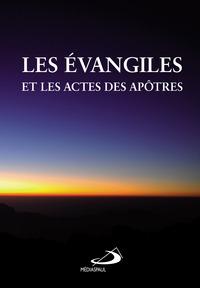 EVANGILES ET ACTES DES APOTRES (LES)