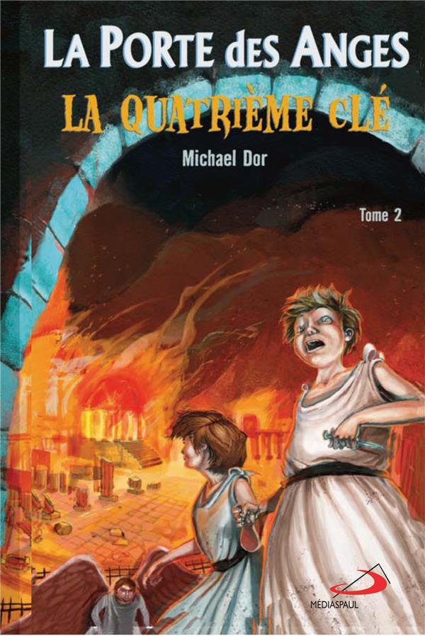 PORTE DES ANGES (LA) POCHE TOME 2 - QUATRIEME CLE (LA)