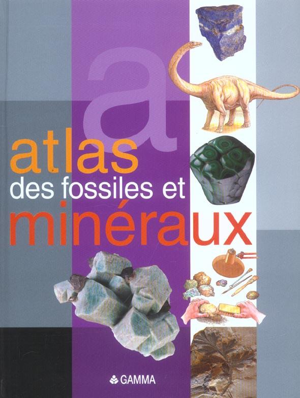 ATLAS DES FOSSILES ET MINERAUX