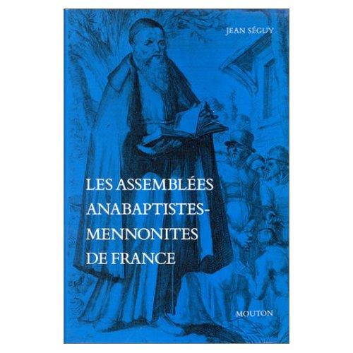 ASSEMBLEES ANABAPTISTES-MENNONITES DE FRANCE (LES)