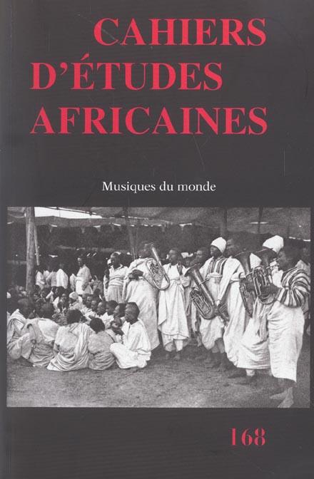 CAHIERS D'ETUDES AFRICAINES 168