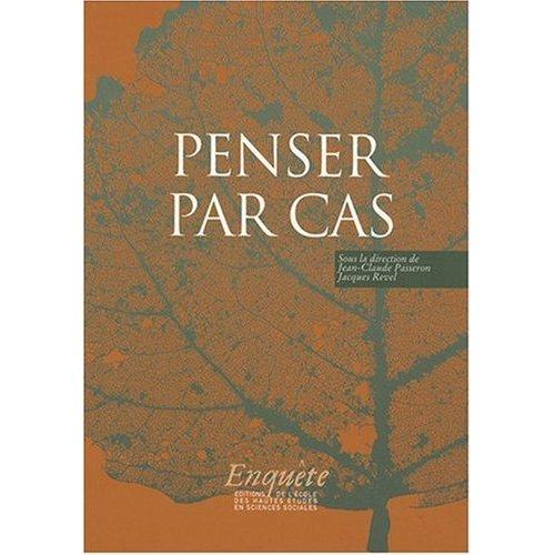 PENSER PAR CAS