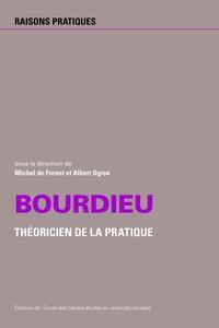 BOURDIEU THEORICIEN DE LA PRATIQUE N 21