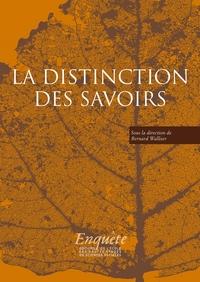 LA DISTINCTION DES SAVOIRS