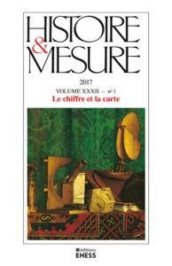HISTOIRE ET MESURE 32/1 - LE CHIFFRE ET LA CARTE