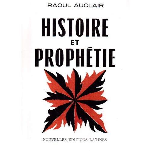 HISTOIRE ET PROPHETIE