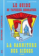 GUIDE DU TAPISSIER DECORATEUR (T2)