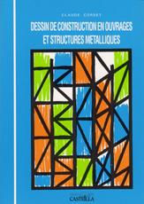 DESSIN DE CONSTRUCTION EN OUVRAGES METALLIQUES