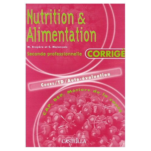 NUTRITION & ALIMENTATION (TOME 1)