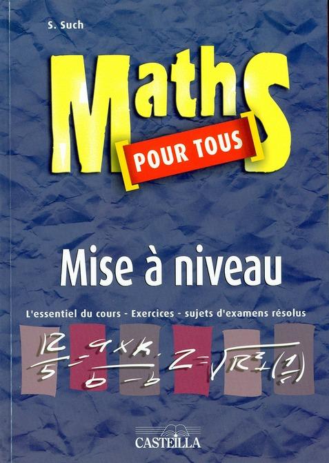 MATHS POUR TOUS - MISE A NIVEAU