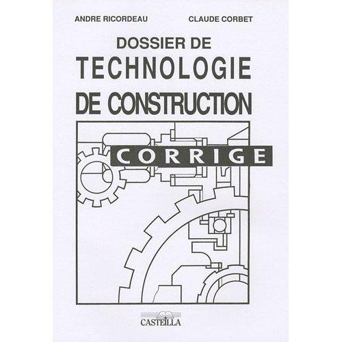 DOSSIER DE TECHNOLOGIE DE CONSTRUCTION CFA CORRIGE