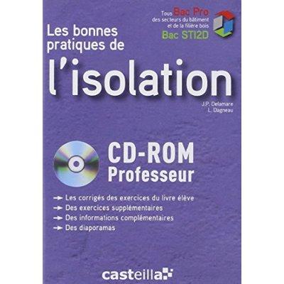LES BONNES PRATIQUES DE L'ISOLATION - CD ROM PROFESSEUR