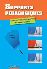 SUPPORTS PEDAGOGIQUES CAP PEINTRE APPLICATEUR DE REVETEMENTS