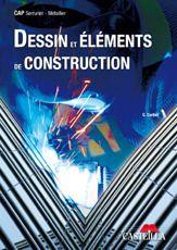 DESSIN ET ELEMENTS DE CONSTRUCTION CAP SERRURIER METALLIER