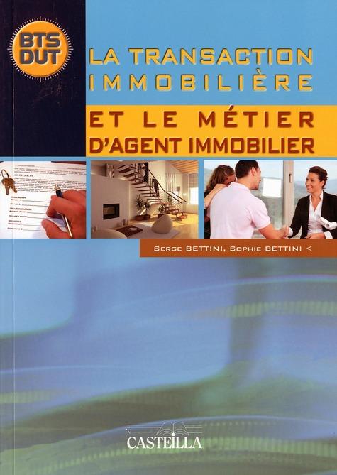 LA TRANSACTION IMMOBILIERE ET LE METIER D'AGENT IMMOBILIER