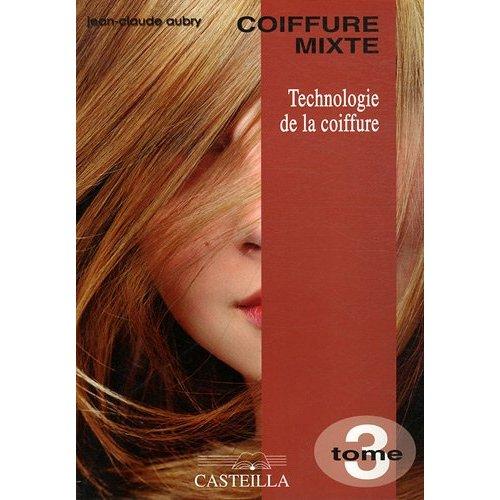 TECHNOLOGIE DE LA COIFFURE (TOME 3)