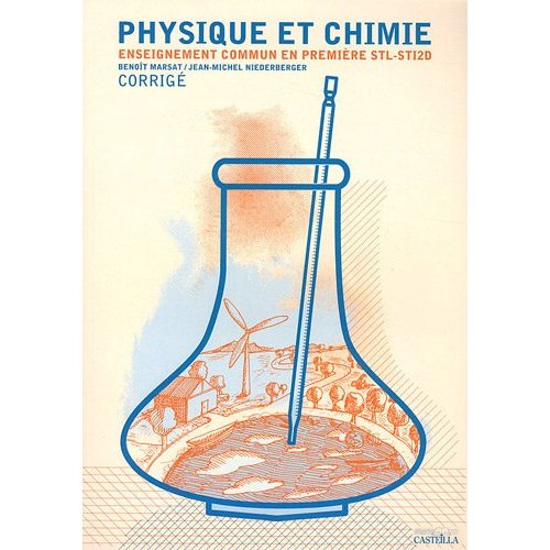 PHYSIQUE CHIMIE 1ERE STI2D ET STL - TD TP EXERCICES WEBCOMPAGNON CORRIGES