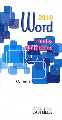MODES OPERATOIRES WORD OFFICE 2010