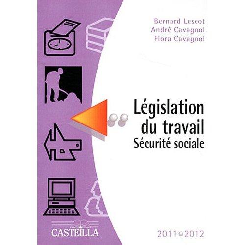 LEGISLATION DU TRAVAIL, SECURITE SOCIALE