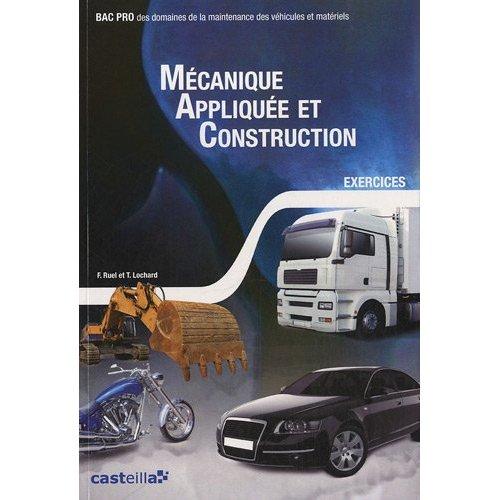 EXERCICES DE MECANIQUE APPLIQUEE ET CONSTRUCTION - ELEVE