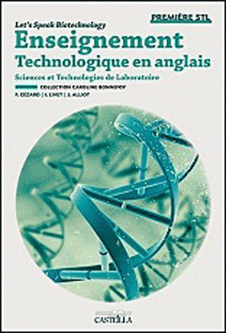 ENSEIGNEMENT TECHNOLOGIQUE EN ANGLAIS - 1ERE