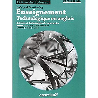 ENSEIGNEMENT TECHNOLOGIQUE EN ANGLAIS - 1ERE - PROFESSEUR