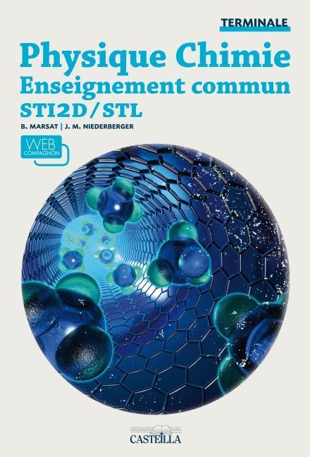 PHYSIQUE CHIMIE - ENSEIGNEMENT COMMUN TLE STI2D/STL ELEVE