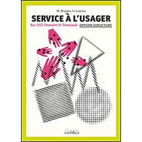 SERVICE A L'USAGER 1E TLE ELEVE