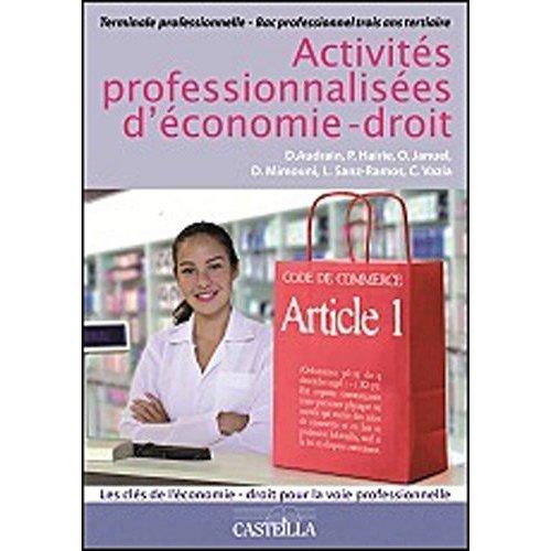 ACTIVITES PROFESSIONNALISEES ECONOMIE DROIT BAC PRO TLE - ELEVE
