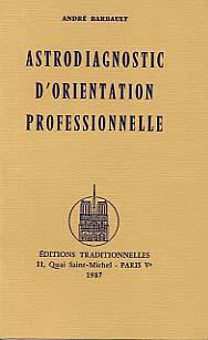 ASTRODIAGNOSTIC D'ORIENTATION PROFESSIONNELLE
