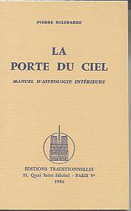 PORTE DU CIEL - MANUEL D'ASTROLOGIE INTERIEURE (LA)