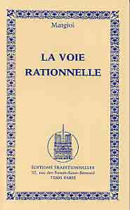 VOIE RATIONNELLE (LA)